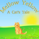 Mellow Yellow - A Cat's Tale cover art