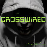 Crosswired – Episode 12