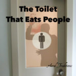 The Toilet That Eats People
