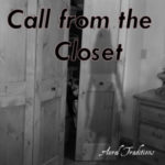 Call from the Closet